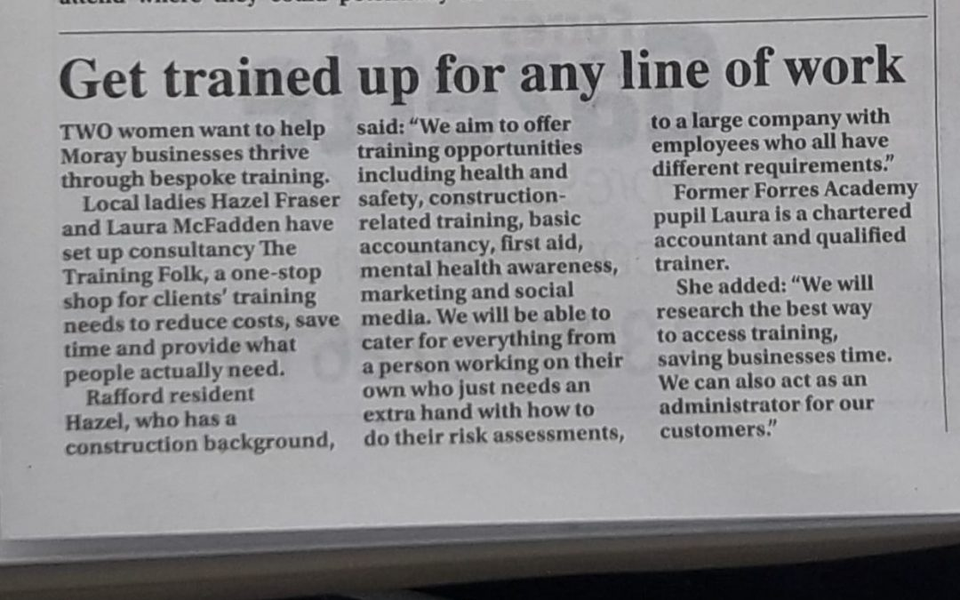 Forres Gazzette Training Folk - The Training Folk - Health and Safety Training, First Aid Training and Site Safety Training, Elgin, Moray